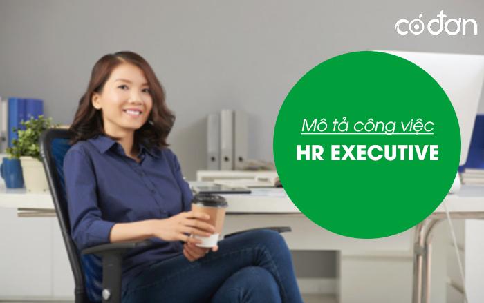 Mo ta cong viec cua HR Executive