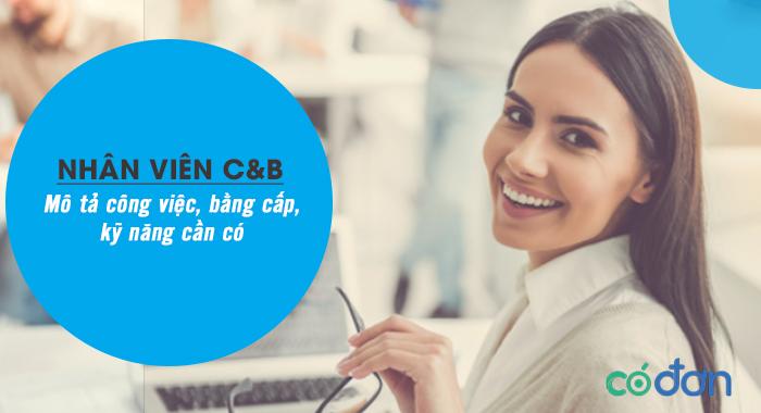 C&b trong nhan su la gi
