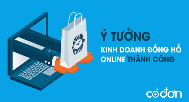 Y tuong kinh doanh dong ho online